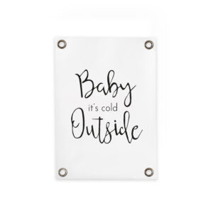 Gartenposter Baby it's cold outside Villa madelief