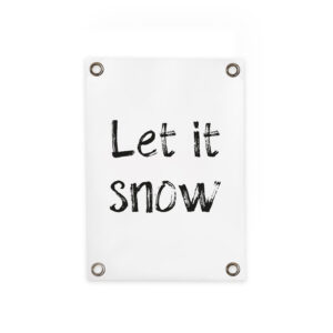 Gartenposter Let it snow Villa madelief