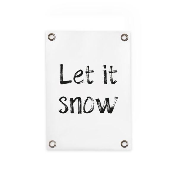 Gartenposter Let it snow Villa madelief