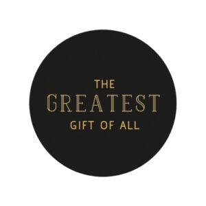 Geschenkaufkleber Greatest Gift Schwarz Gold