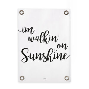 Gartenposter Schwarz Weiss I'm walkin' on sunshine FIKA Living