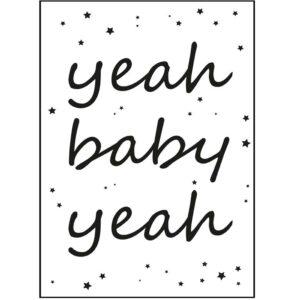 Poster Yeah Baby Yeah Schwarz Weiss